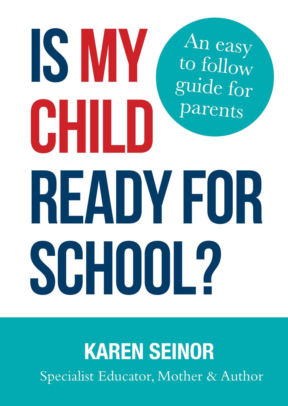 Is My Child Ready For SchoolAn Easy-to-Follow Guide for Parents