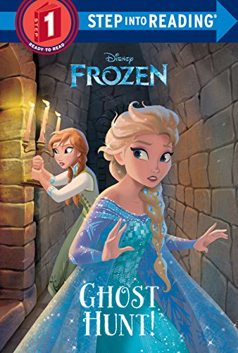 Ghost Hunt! (Disney Frozen)Step Into Reading
