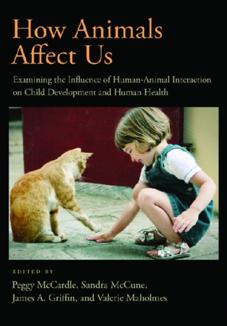 How Animals Affect Us by Peggy D. McCardle, ISBN: 9781433808654