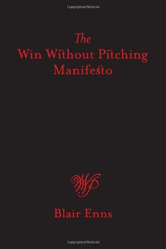 The Win Without Pitching Manifesto