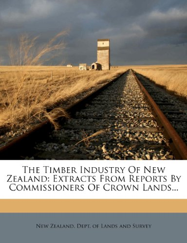 The Timber Industry of New Zealand