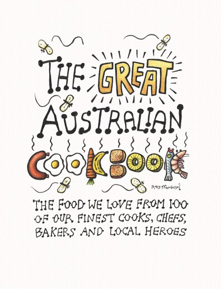 Cover Art for The Great Australian Cookbook, ISBN: 9780473320621