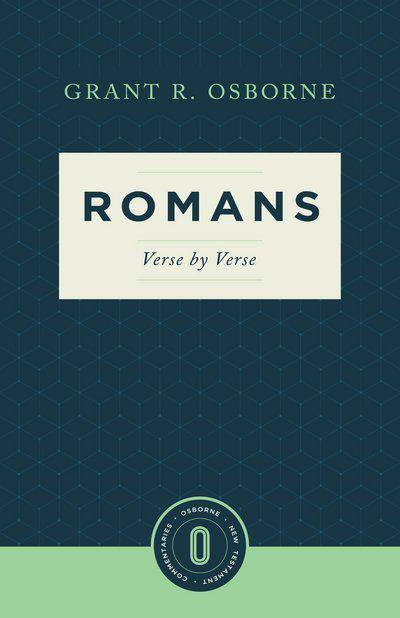 Romans Verse by Verse (Osborne New Testament Commentaries) by Grant R Osborne, ISBN: 9781683590538