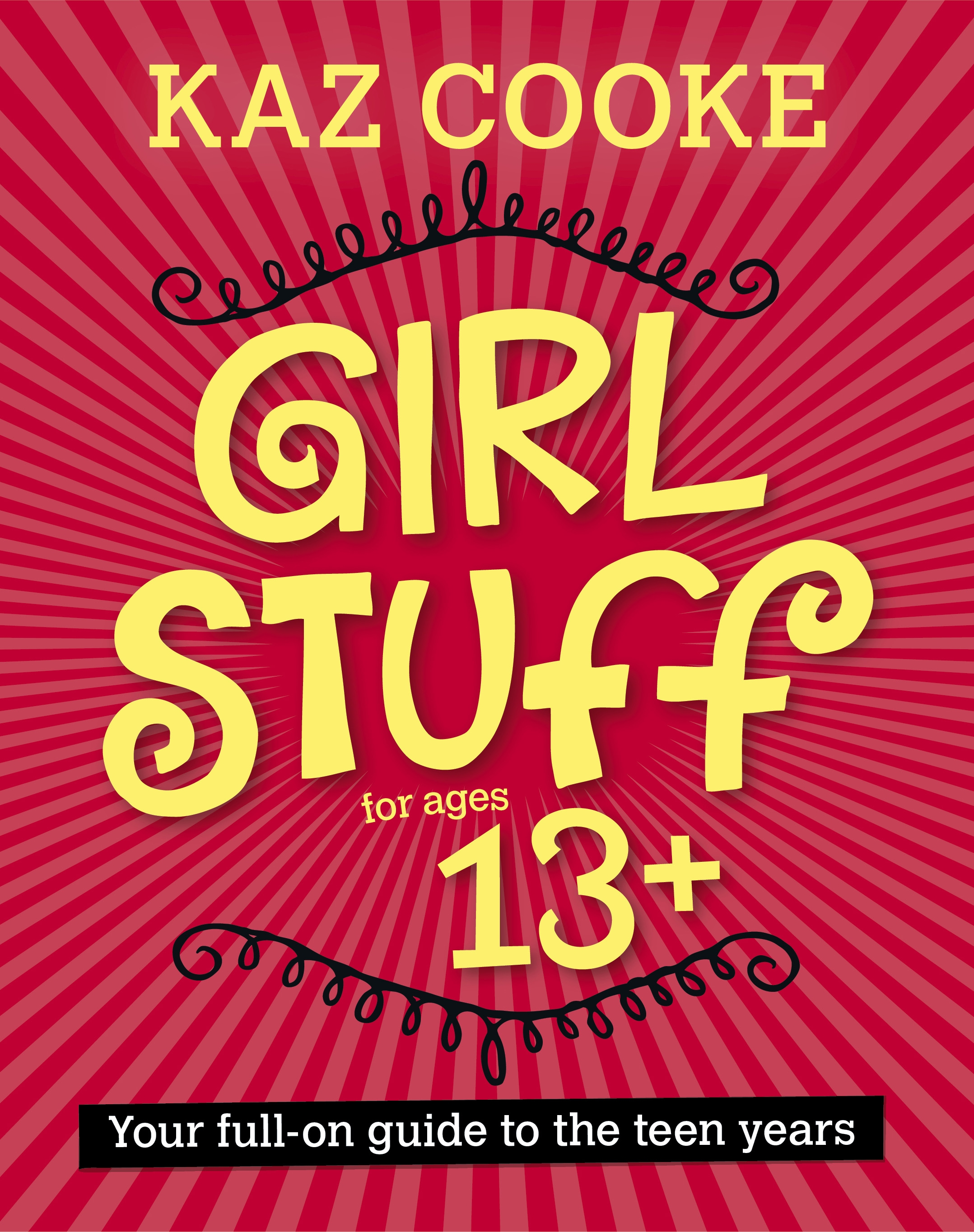 Girl Stuff by Kaz Cooke, ISBN: 9780670076666