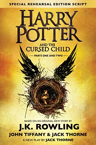 Harry Potter and the Cursed Child (Rehearsal Edition Script)[Harry Potter and the Cursed Child] (Harry Potter and the Cursed Child) by J. K. Rowling Harry Potter Book 8