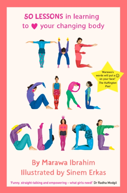 The Girl Guide50 Lessons in Learning to Love Your Changing Body