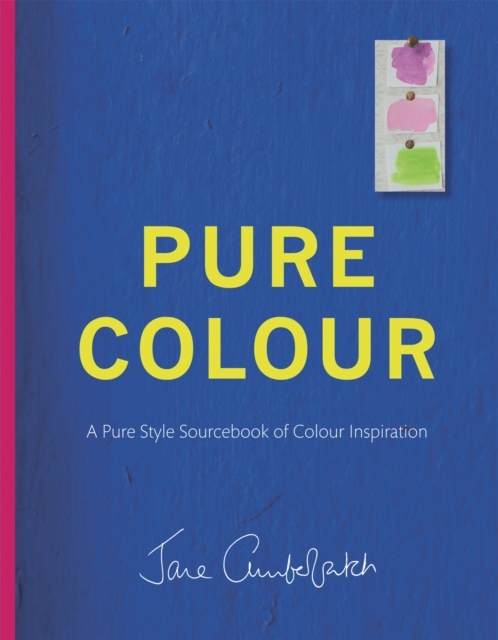Pure ColourA Pure Style Notebook of Colour Inspiration