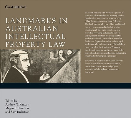 Landmarks in Australian Intellectual Property Law