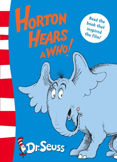 Horton Hears a Who! by Dr. Seuss, ISBN: 9780007175208