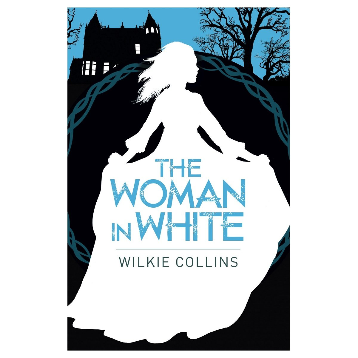 The Woman in White by Wilkie Collins, ISBN: 9781788280570