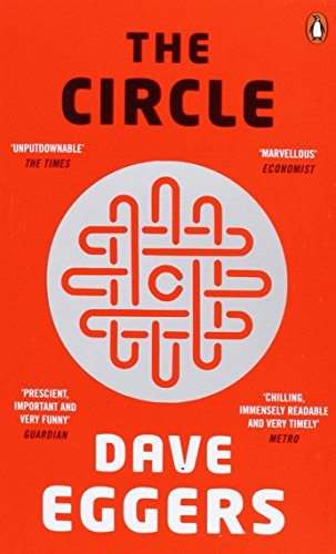 The Circle by Dave Eggers, ISBN: 9780241970379
