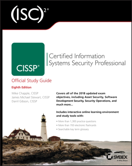 Cissp: Certified Information Systems Security Professional Study Guide