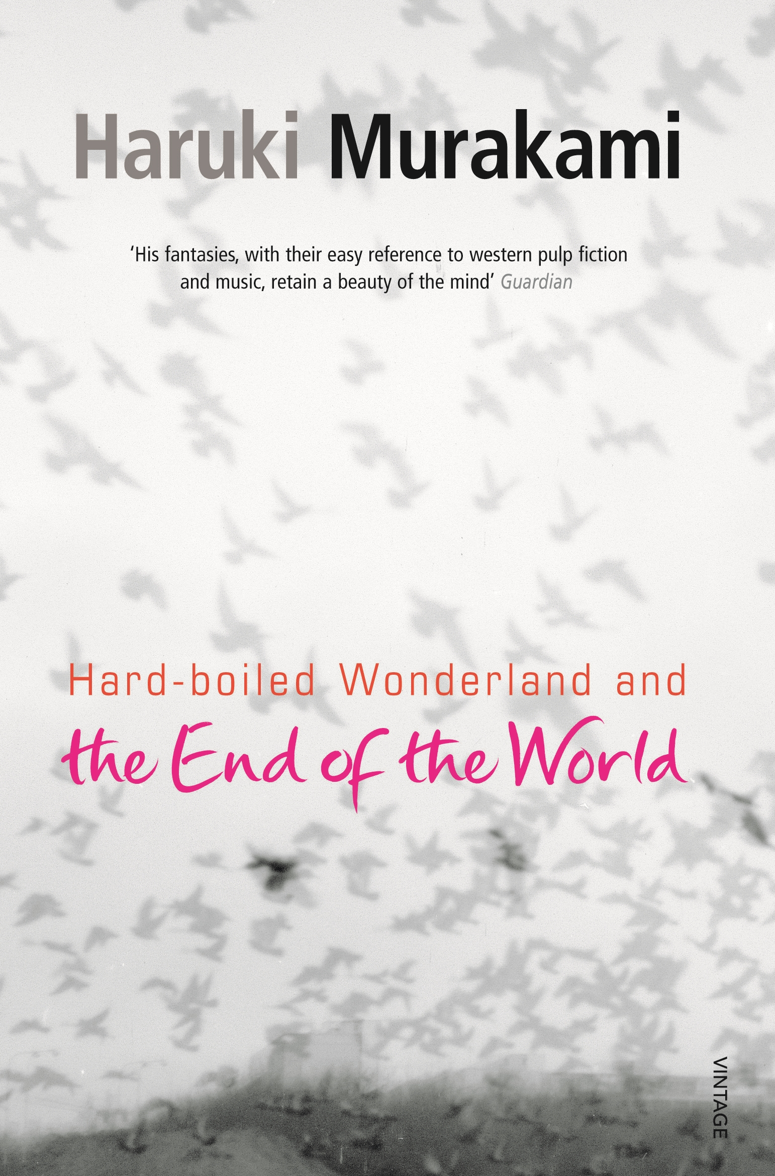 Hard-Boiled Wonderland And The End Of The World by Haruki Murakami, ISBN: 9780099448785