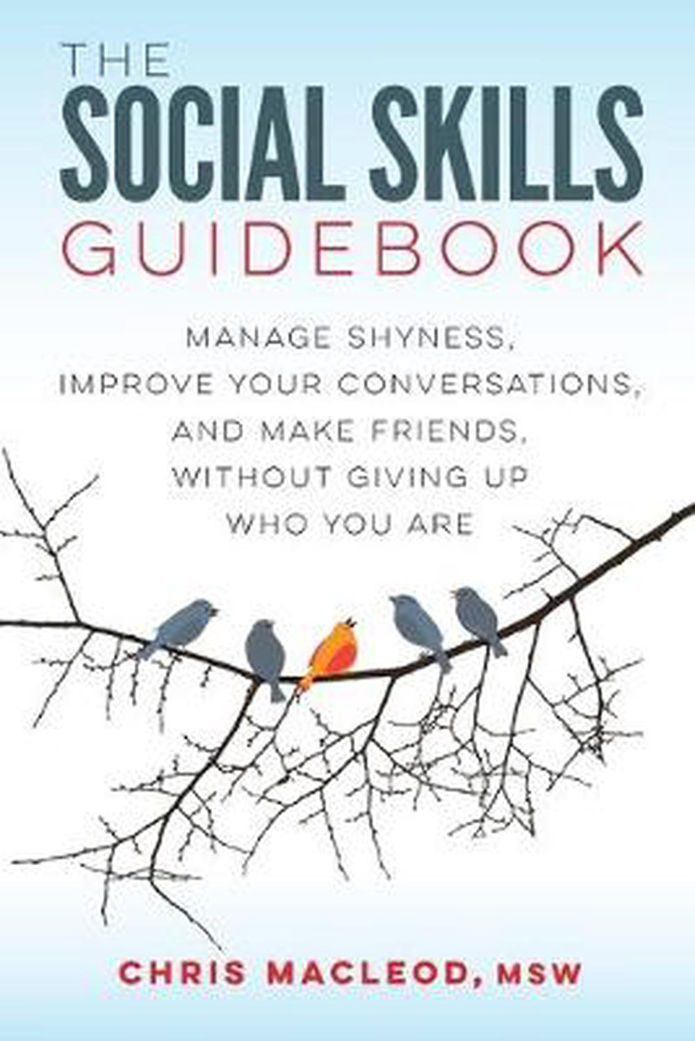 The Social Skills Guidebook