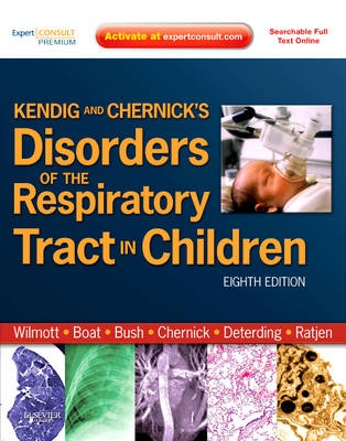 Kendig & Chernick's Disorders of the Respiratory Tract in Children