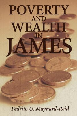 Poverty and Wealth in James