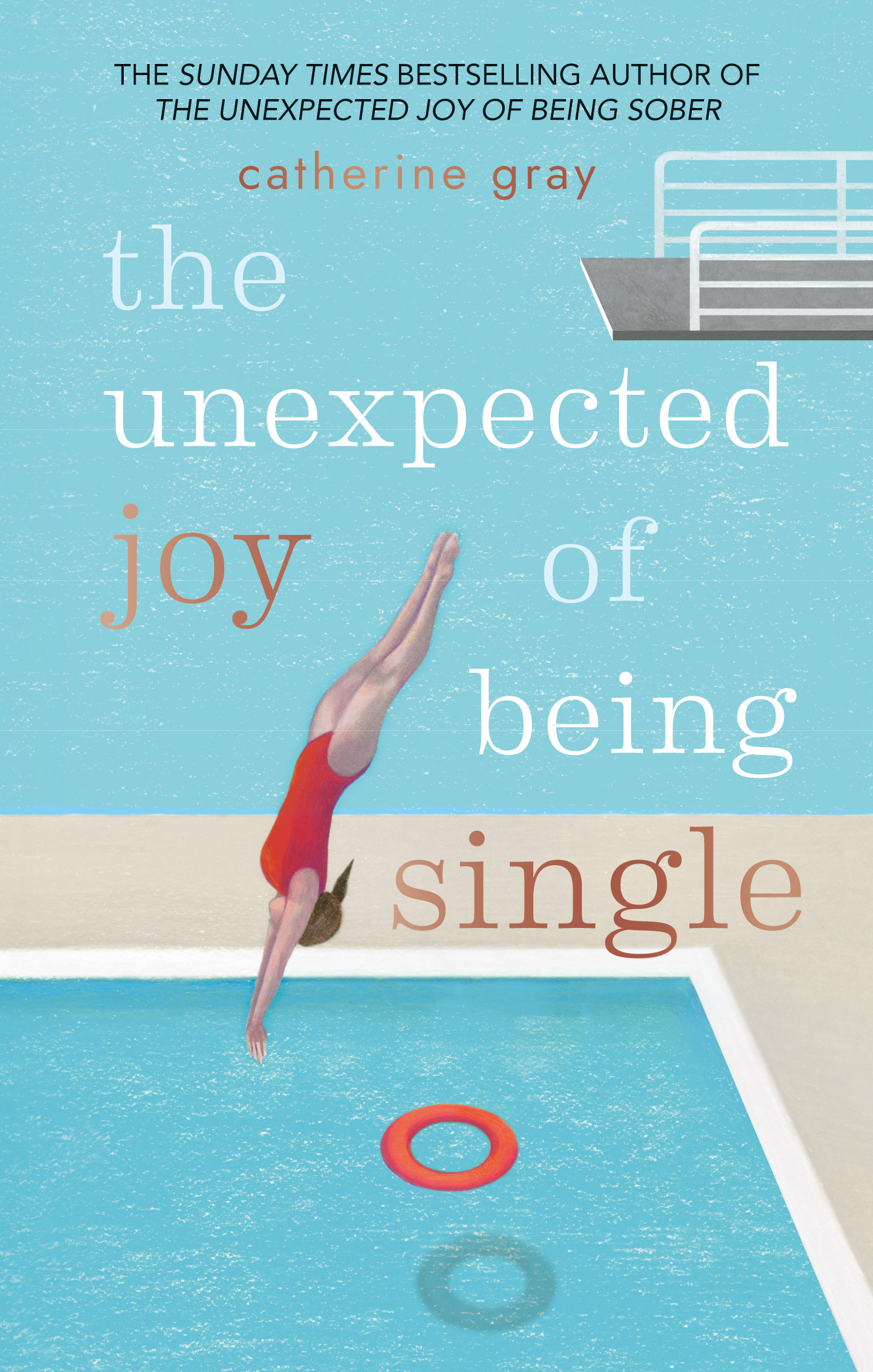 The Unexpected Joy of Being SINGLE: Locate your happily single serenity