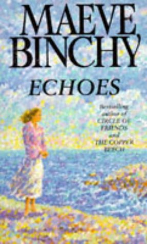 Echoes by Maeve Binchy, ISBN: 9780099485315