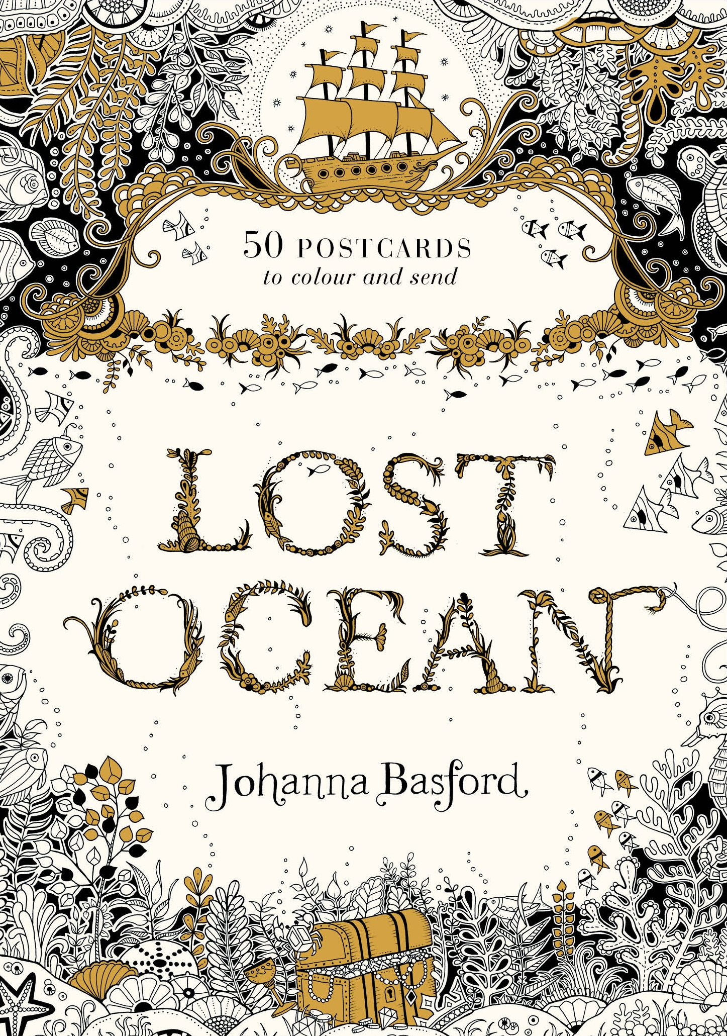 Lost Ocean Postcard Edition: 50 Magical Underwater Postcards to Colour and Complete by Johanna Basford, ISBN: 9780753557372