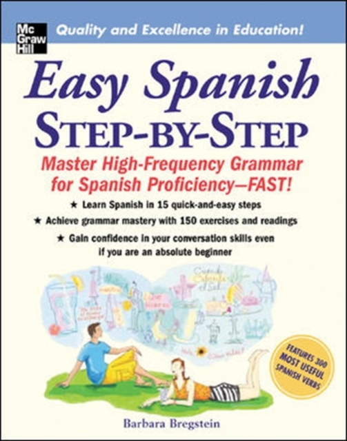 Easy Spanish Step-By-Step by Barbara Bregstein, ISBN: 9780071463386