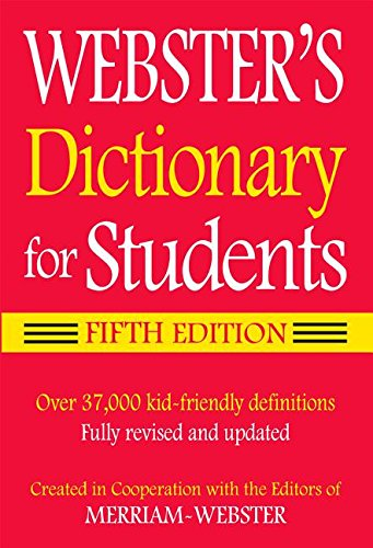 Webster's Dictionary for Students by Merriam-Webster, ISBN: 9781596951679