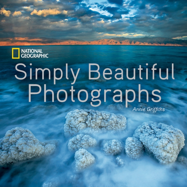 National Geographic Simply Beautiful Photographs (National Geographic Collectors)