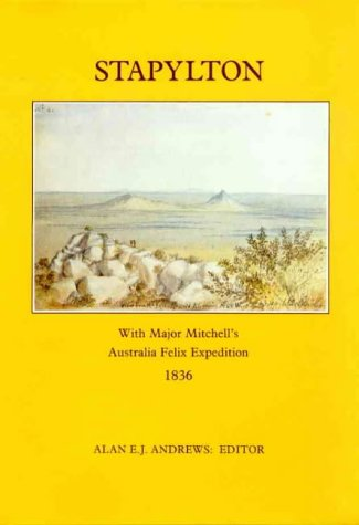 Stapylton: With Major Mitchell's Australia Felix Expedition, 1836
