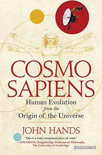 CosmosapiensHow We Are Evolving from the Origin of the Univ...
