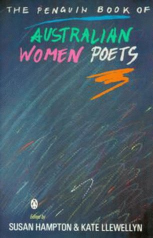 Penguin Book of Australian Women Poets