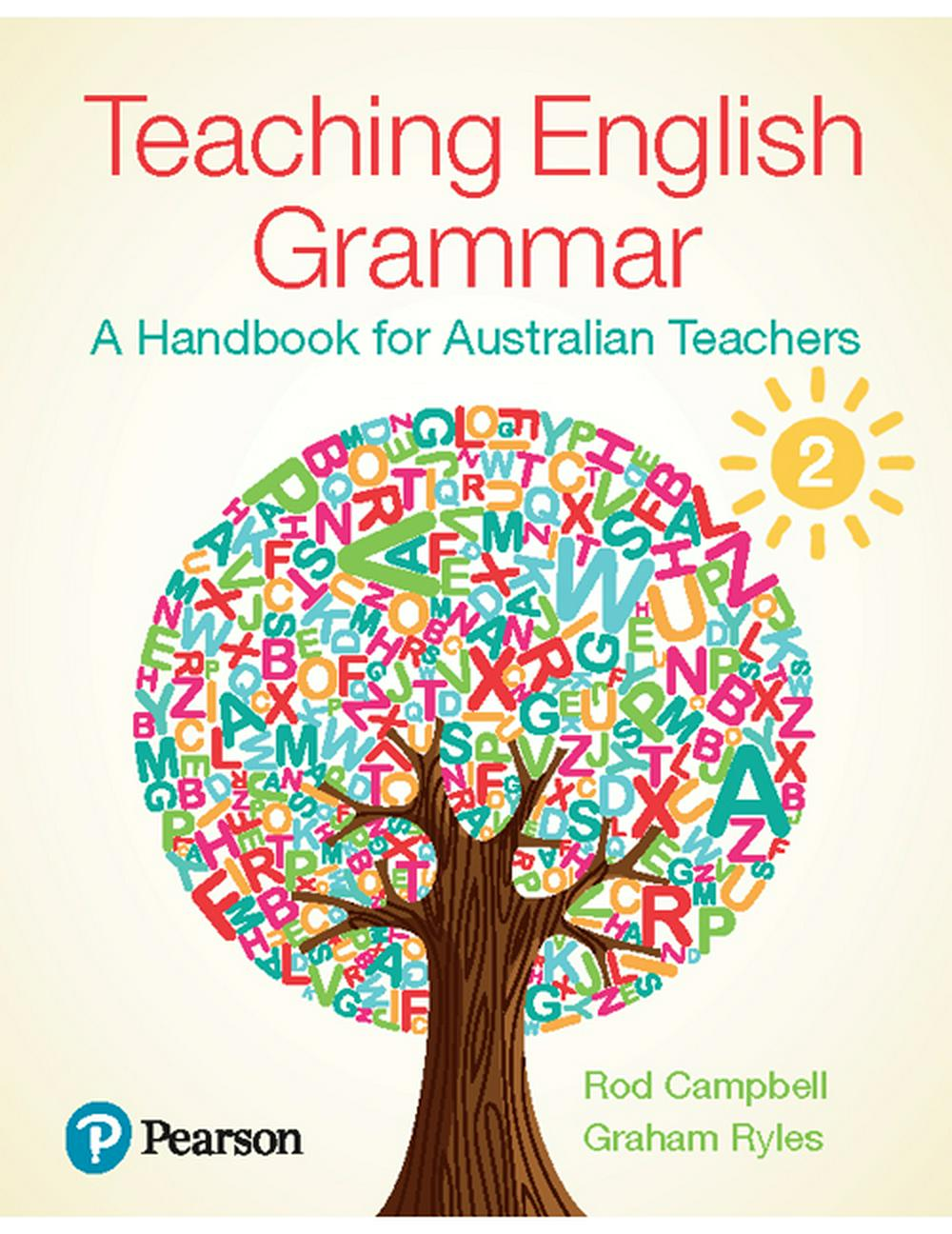 Teaching English GrammarA Handbook for Australian Teachers, 2nd Edition