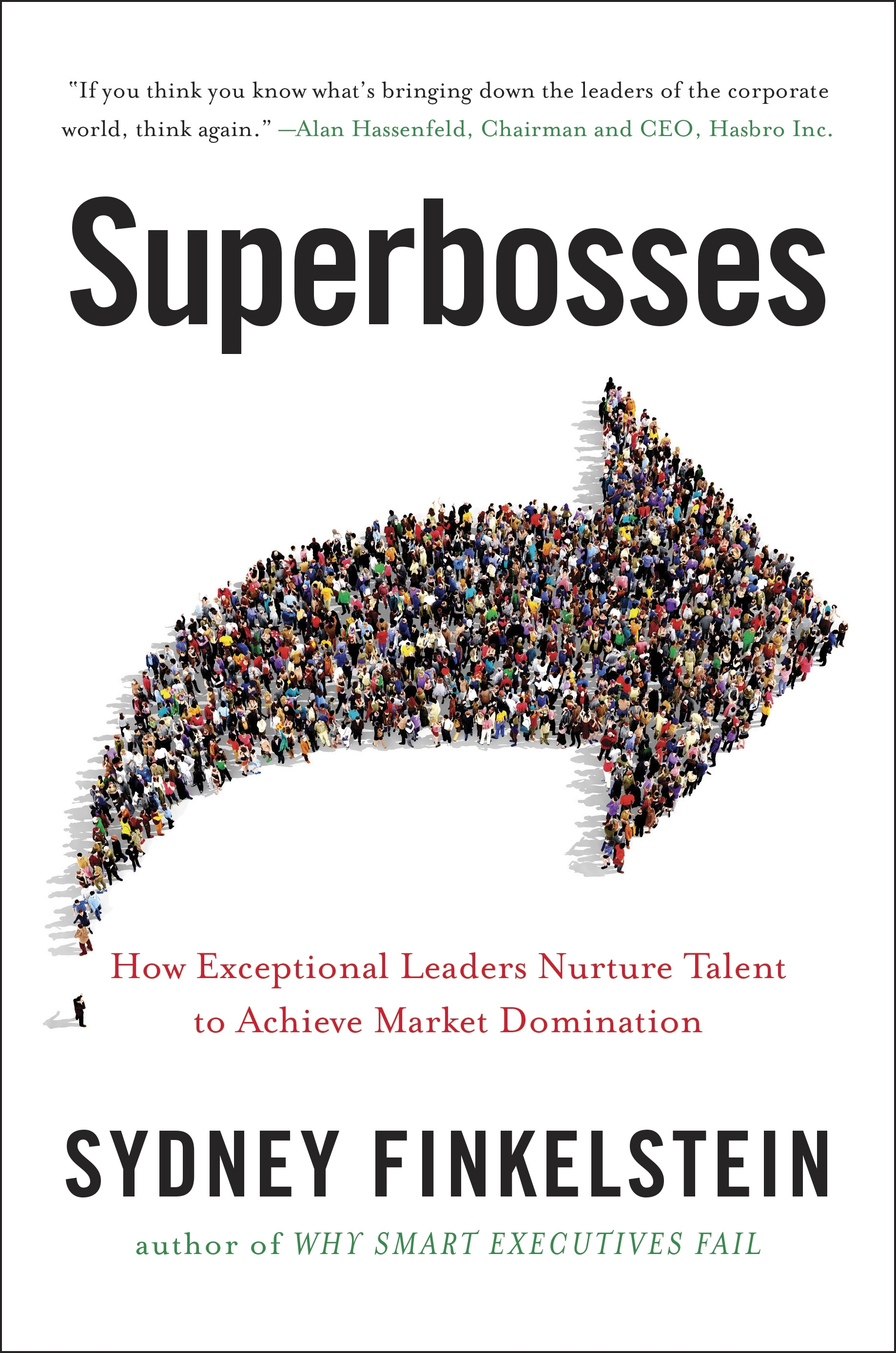 Superbosses by Sydney Finkelstein, ISBN: 9780241245453