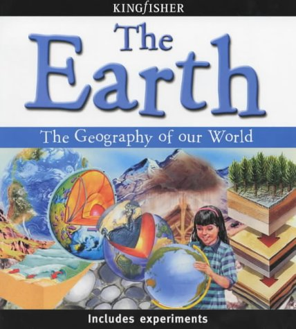 The Earth: The Geography of Our World