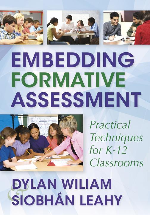 Embedding Formative AssessmentPractical Techniques for K-12 Classrooms