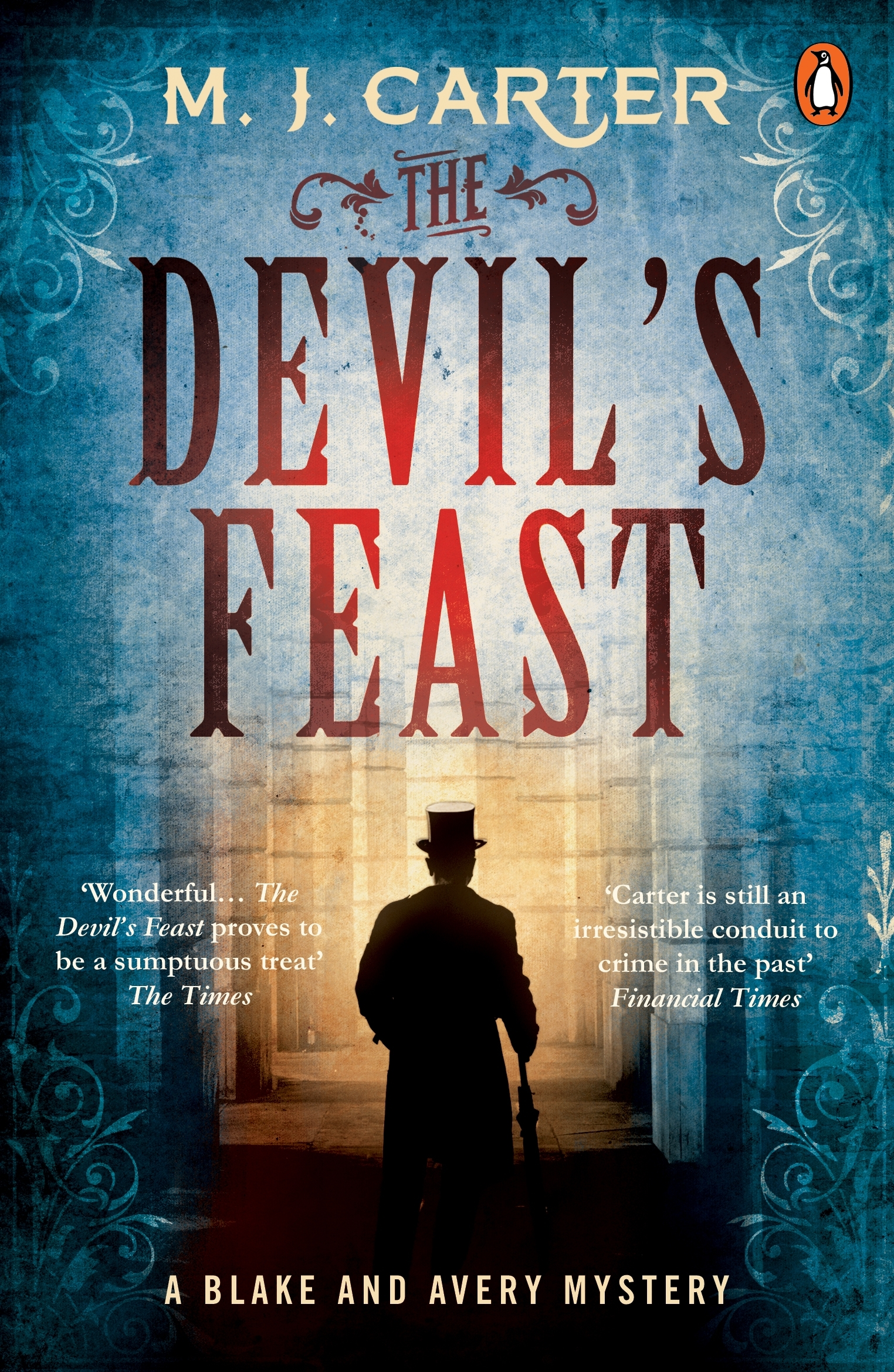 The Devil's Feast: The Blake and Avery Mystery Series (Book 3)