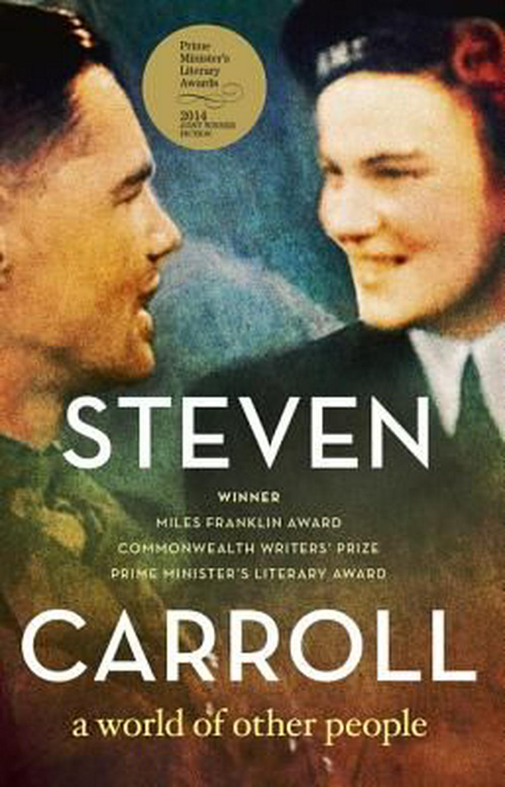 A World of Other People by Steven Carroll, ISBN: 9780732291211