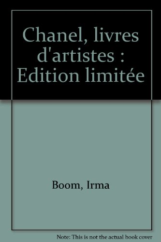 Chanel, livres d'artistes : Edition limitée by Irma Boom, ISBN: 9782732461328