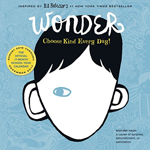 Wonder Calendar 2017 by R J Palacio, ISBN: 9780761190851