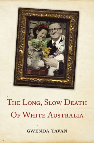 The Long, Slow Death of White Australia
