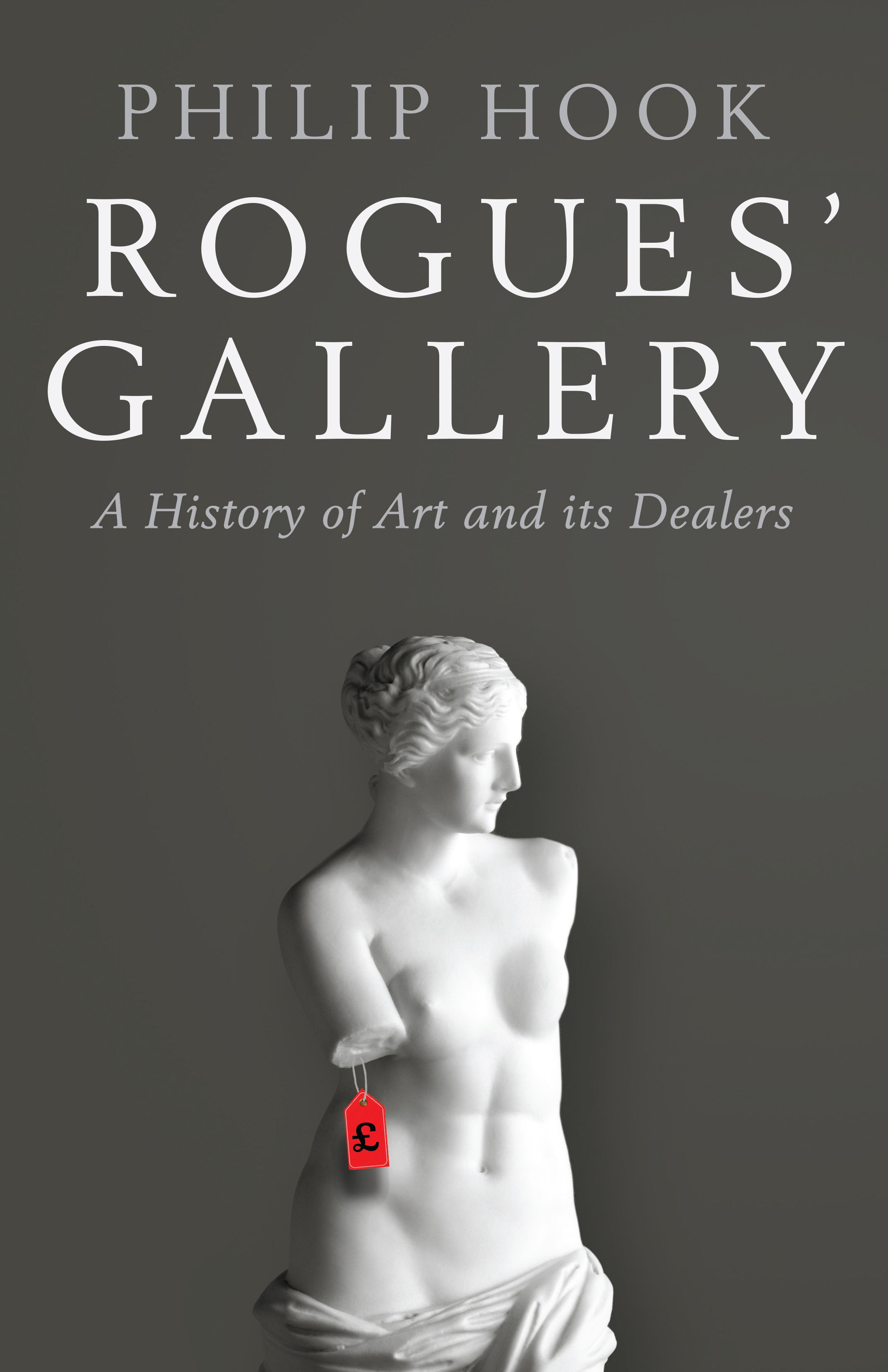 Rogues' GalleryA History of Art and its Dealers