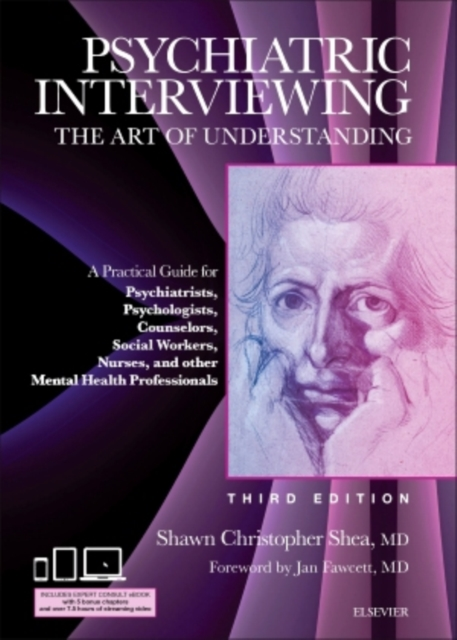 Psychiatric Interviewing: The Art of Understanding, 3e