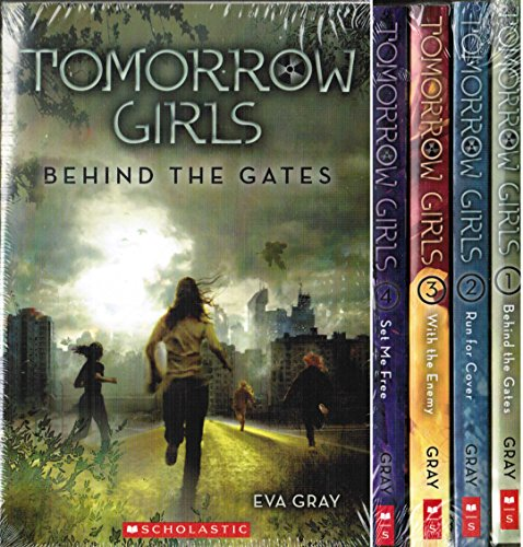 Tomorrow Girls 4 Book Set: Behind the Gates / Run For Cover / With the Enemy / Set Me Free by Eva Gray (2014-11-08)