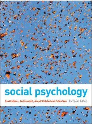 Social Psychology by David Myers, ISBN: 9780077121785