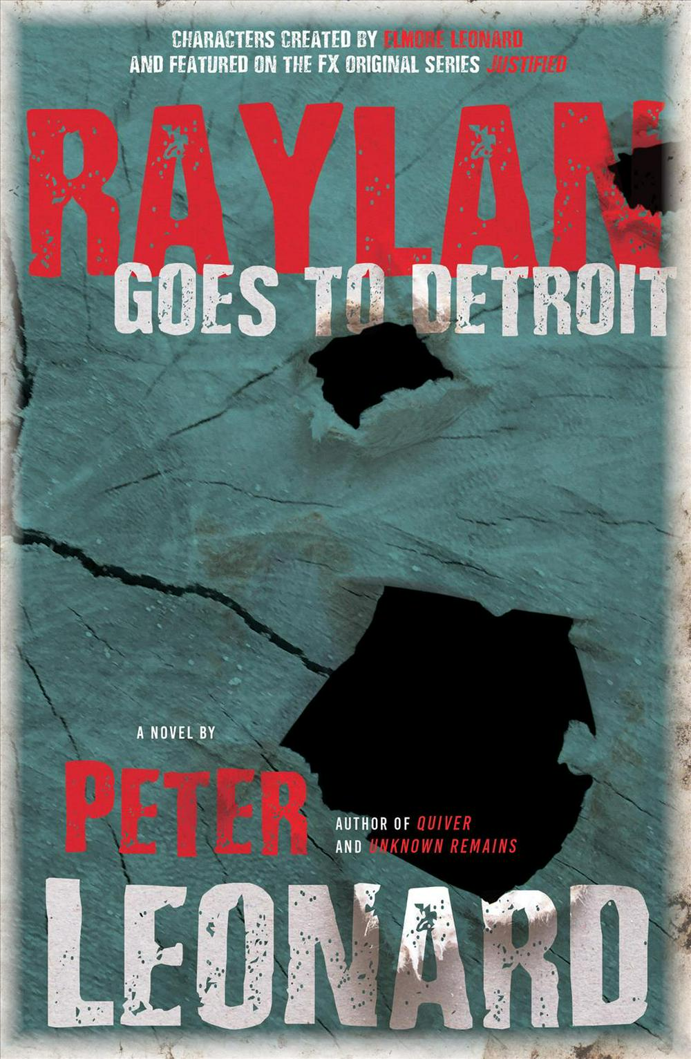 Raylan Goes to Detroit by Peter Leonard, ISBN: 9781947856219