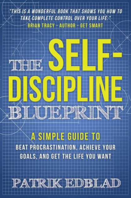 Booko comparing prices for the self discipline blueprint a simple the self discipline blueprint a simple guide to beat procrastination achieve your goals malvernweather Images