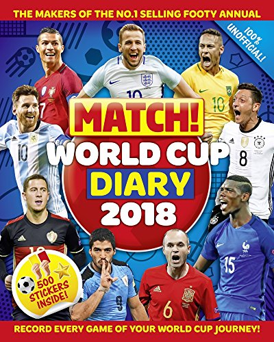 Match! World Cup 2018 Diary by Macmillan Children's Books, ISBN: 9781509880072