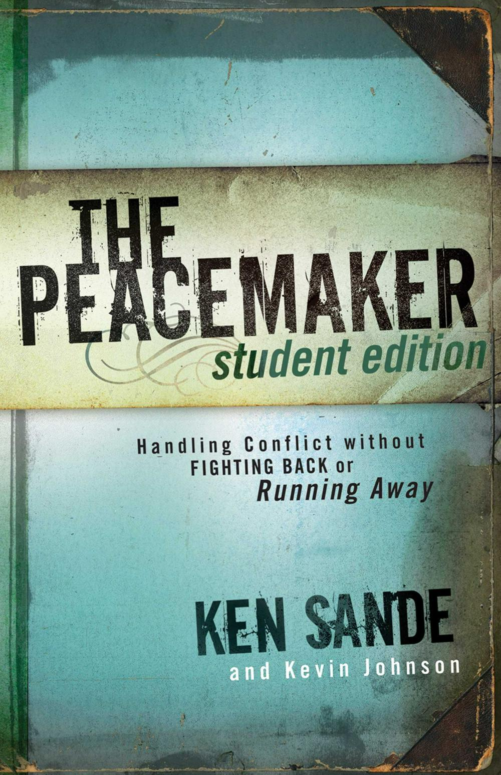 The Peacemaker by Ken Sande, ISBN: 9780801045356