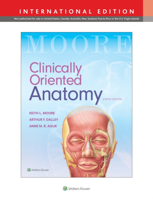 Clinically Oriented Anatomy 8th IE by Keith L Moore, ISBN: 9781496354044