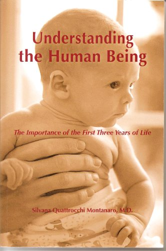 Understanding the Human Being by Silvana Quattrocchi Montanaro, ISBN: 9781879341005