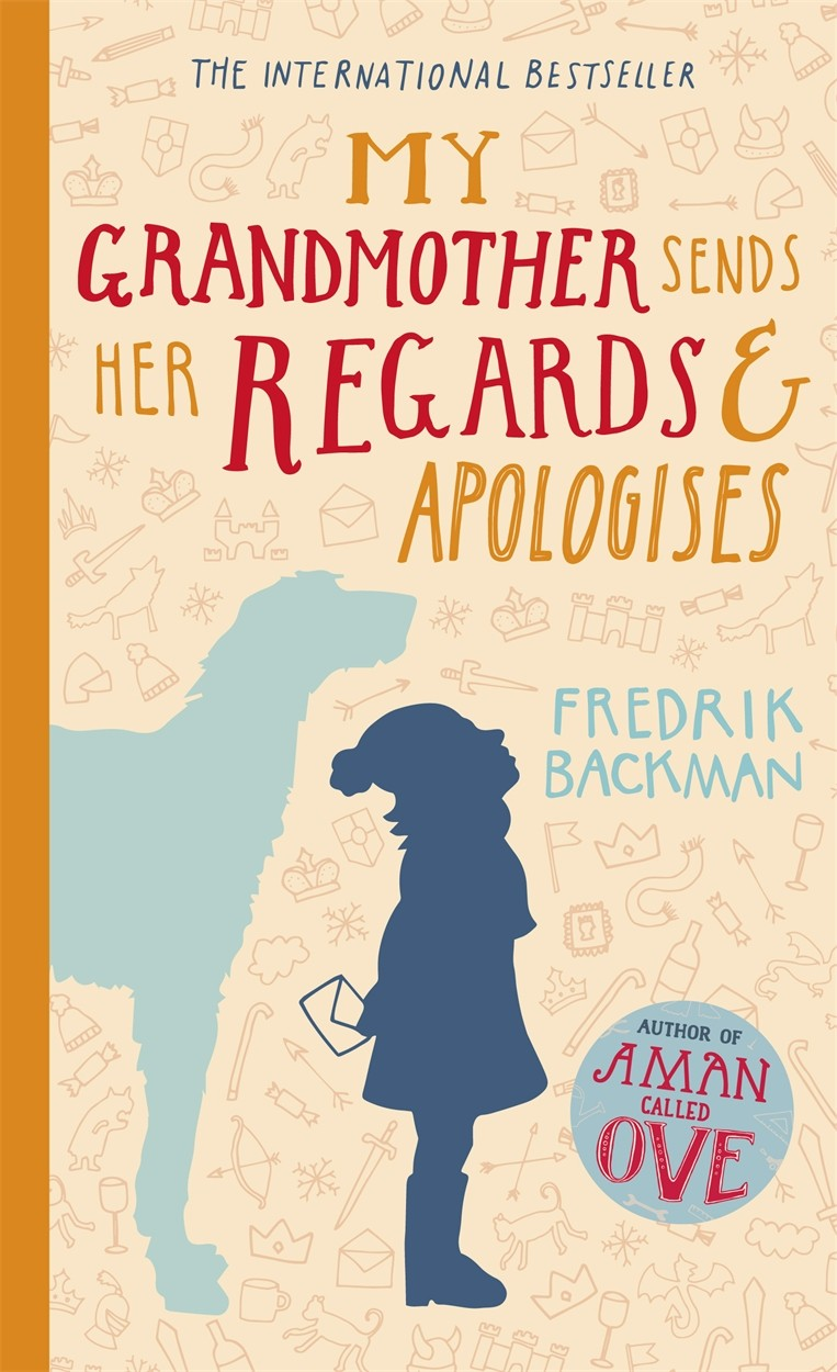 Cover Art for My Grandmother Sends Her Regards and Apologises, ISBN: 9781444775839