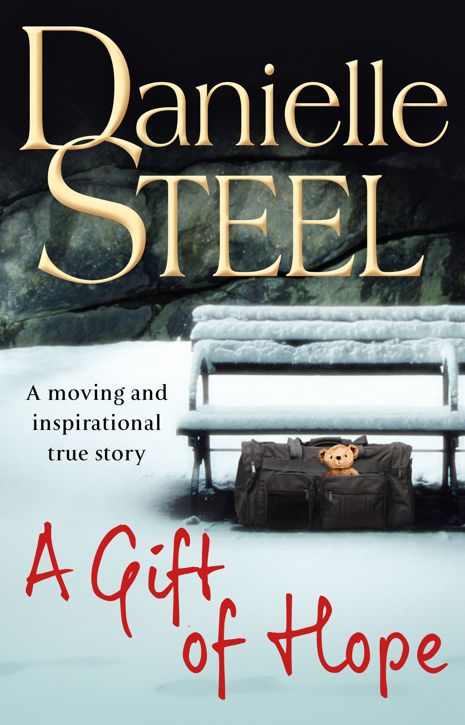 A Gift of Hope by Danielle Steel, ISBN: 9780552165440